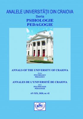 ANALELE UNIVERSITĂȚII DIN CRAIOVA, SERIA PSIHOLOGIE PEDAGOGIE, AN XIX, 2020, NR. 42