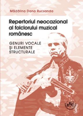 Repertoriul neocazional al folclorului muzical romanesc - genuri vocale si elemente structurale