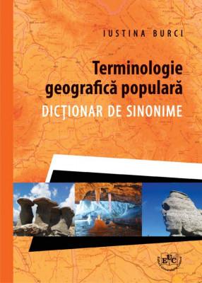 Terminologie geografica populara. Dictionar de sinonime