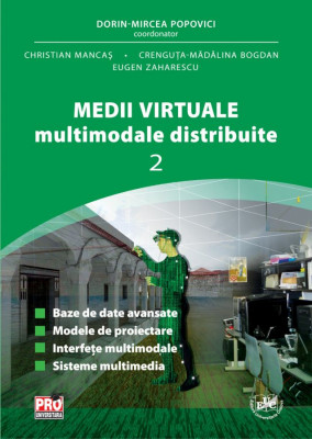 Medii virtuale multimodale distribuite  Vol. II