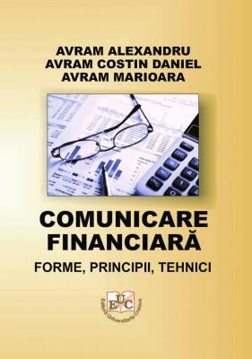 Comunicare financiară - forme, principii, tehnici