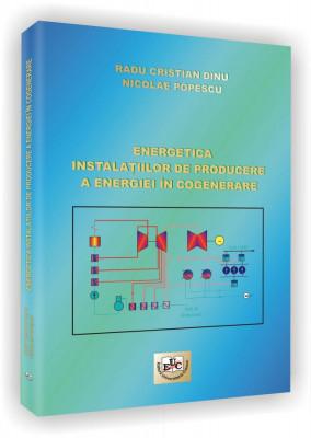 Energetica instalatiilor de producere a energiei in cogenerare