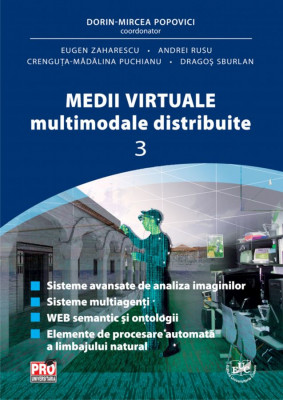 Medii virtuale multimodale distribuite  Vol. III
