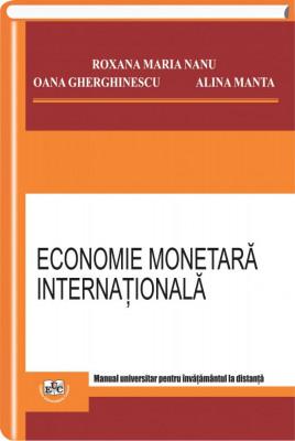 Economie monetara internationala. Manual universitar pentru invatamantul la distanta