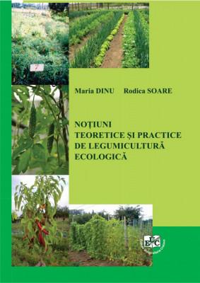 Notiuni teoretice si practice de legumicultura ecologica