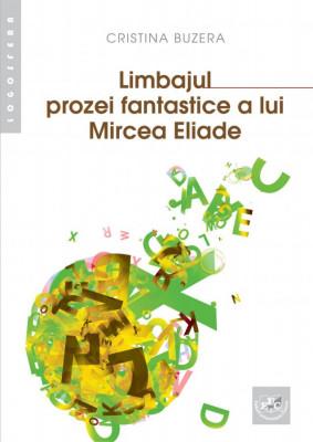 Limbajul prozei fantastice a lui Mircea Eliade
