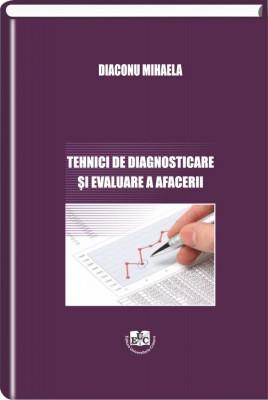 Tehnici de diagnosticare si evaluare a afacerii