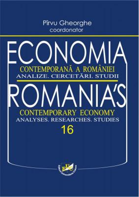 Economia contemporana a Romaniei. Analize. Cercetari. Studii. Vol. 16