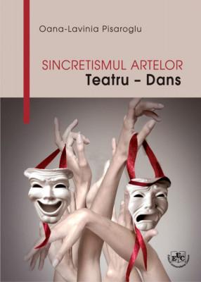 Sincretismul artelor.Teatru - Dans