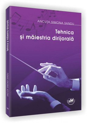 Tehnica si maiestria dirijorala