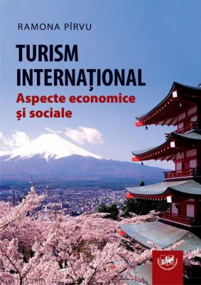 Turism international. Aspecte economice si sociale