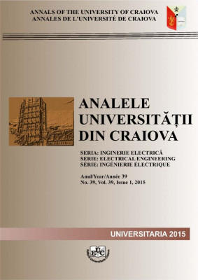 Analele Universitatii din Craiova, Seria Inginerie Electrica, An 39, Nr. 39, Vol. 39, Issue 1_2015