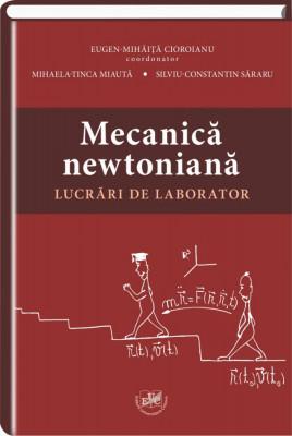 Mecanica newtoniana. Lucrari de laborator