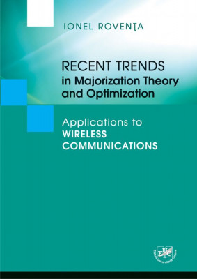 Recent Trends in Majorization Theory and Optimization. Applications to Wireless Communications