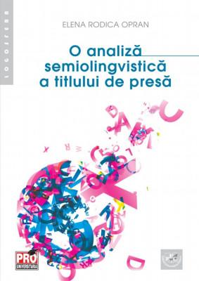 O analiza semiolingvistica a titlului de presa