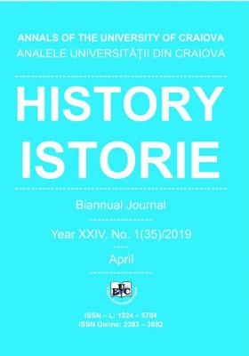 ANALELE UNIVERSITĂŢII DIN CRAIOVA, Seria ISTORIE / HISTORY,  Year XXIV, No. 1(35)/2019, April