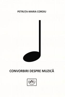 CONVORBIRI DESPRE MUZICĂ