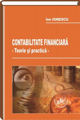 Contabilitate financiara. Teorie si practica