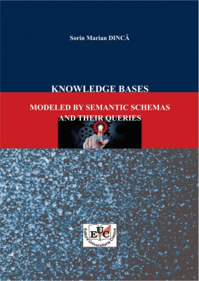 KNOWLEDGE BASES MODELED BY SEMANTIC SCHEMAS AND THEIR QUERIES