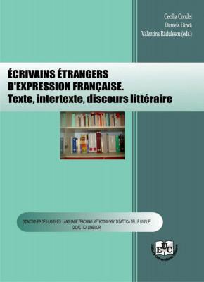 Écrivains étrangers d'expression française. Texte, intertexte, discours littéraire