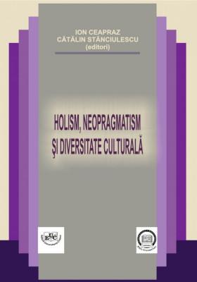 Holism, neopragmatism si diversitate culturala