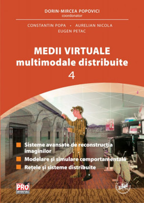 Medii virtuale multimodale distribuite  Vol. IV