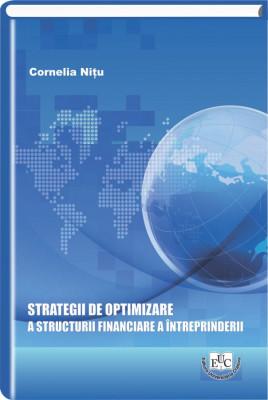 Strategii de optimizare a structurii financiare a intreprinderii