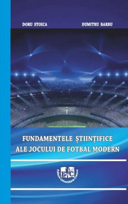 Fundamentele științifice ale jocului de fotbal modern