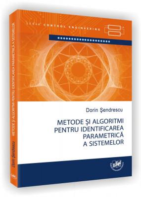 Metode si algoritmi pentru identificarea parametrica a sistemelor