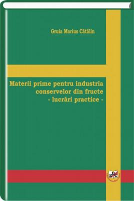 Materii prime pentru industria conservelor de fructe - lucrari practice