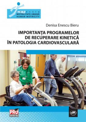 Importanta programelor de recuperare kinetica in patologia cardiovasculara
