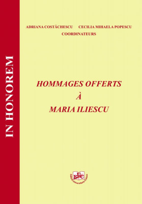 HOMMAGES OFFERTS A MARIA ILIESCU