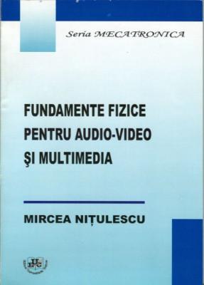 Fundamente fizice pentru audio-video si multimedia