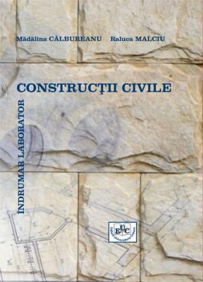 Constructii civile. Indrumar de laborator