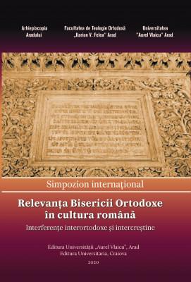 Relevanța Bisericii Ortodoxe în cultura română: interferenţe interortodoxe şi intercreştine