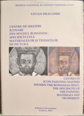 Centre de mesteri iconari din spatiul romanesc. Specificitatea materialelor si tehnicilor de pictura