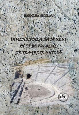 Dimensiunea sacrului in spectacolul de tragedie antica