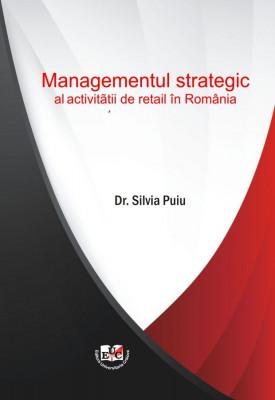 Managementul strategic al activitatii de retail in Romania