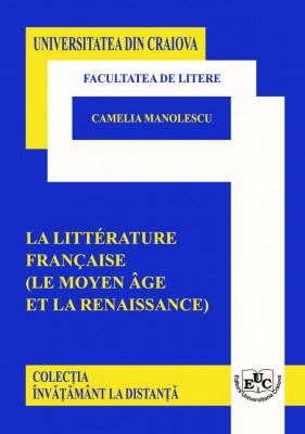 LA LITTÉRATURE FRANÇAISE  (LE MOYENE ÂGE ET LA RENAISSANCE)