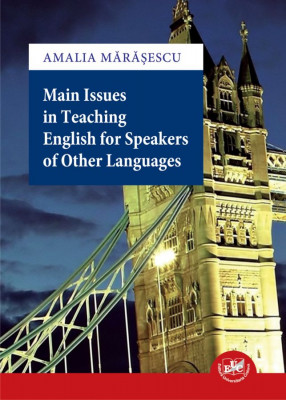 Main Issues in Teaching English for Speakers of Other Languages