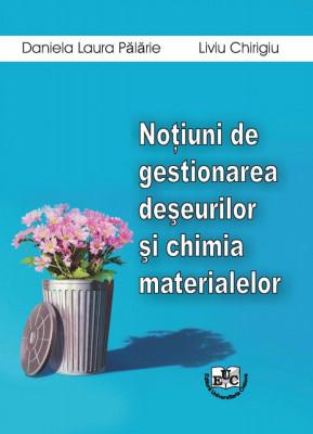 Notiuni de gestionarea deseurilor si chimia materialelor