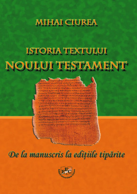 HISTORY OF THE TEXT OF THE NEW TESTAMENT. FROM MANUSCRIPT TO PRINTED EDITIONS