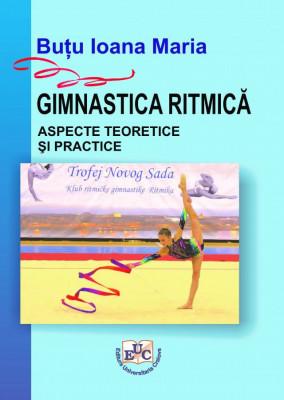 Gimnastica ritmică: aspecte teoretice și practice