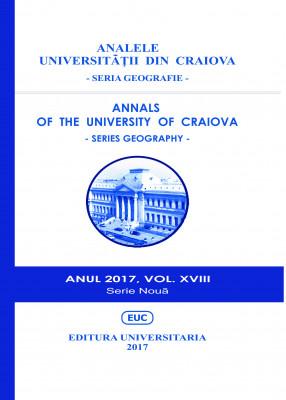 ANALELE UNIVERSITĂŢII DIN CRAIOVA - SERIA GEOGRAFIE - ANUL 2017, VOL. XVIII