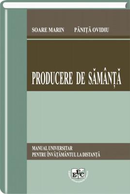 Producere de samanta. Manual universitar pentru invatamantul la distanta