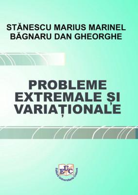 Probleme extremale și variaționale