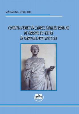 Conditia femeii in cadrul familiei romane de origine ecvestra