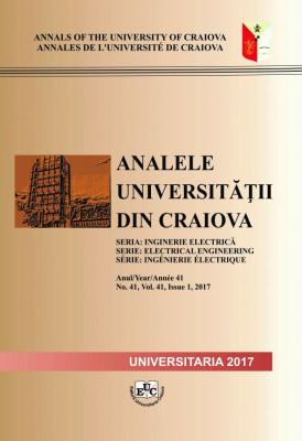 ANALELE UNIVERSITĂȚII DIN CRAIOVA SERIA INGINERIE ELECTRICĂ, Nr. 41 (1/2017)