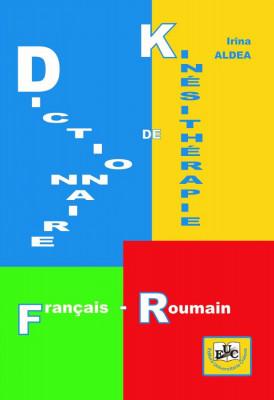 DICTIONNAIRE DE KINÉSITHÉRAPIE (français – roumain)