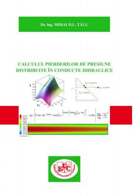 Calculul pierderilor de presiune distribuite în conducte hidraulice